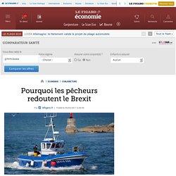Pourquoi les pêcheurs redoutent le Brexit