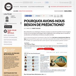 Pourquoi avons-nous besoin de prédictions? » Article » OWNI, Digital Journalism