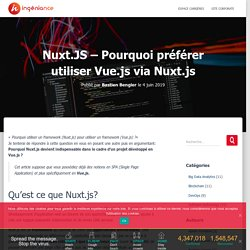 Nuxt.JS - Pourquoi préférer utiliser Vue.js via Nuxt.js