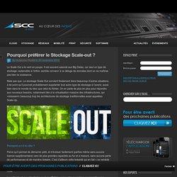 Pourquoi préférer le Stockage Scale-out ? - SCCSCC