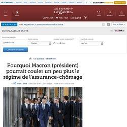 Pourquoi Macron (président) pourrait couler un peu plus le régime de l'assurance-chômage