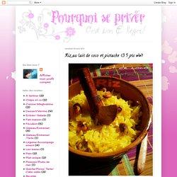 Riz au lait de coco et pistache (3.5 pts ww)