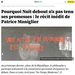 Pourquoi Nuit debout n'a pas tenu ses promesses: le récit inédit de Patrice Maniglier