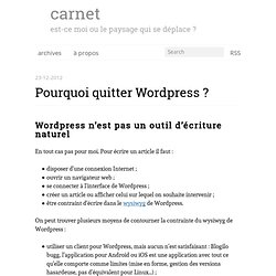 Pourquoi quitter Wordpress ? - carnet