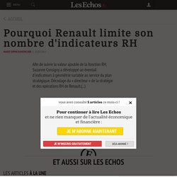 Pourquoi Renault limite son nombre d'indicateurs RH - Les Echos