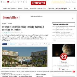 Pourquoi les résidences seniors peinent à décoller en France - L'Express avec L'Expansion