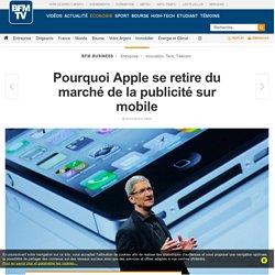 Pourquoi Apple se retire du marché de la publicité sur mobile