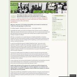 POURQUOI BILL GATES, MONSANTO ET ROCKEFELLER ONT-ILS PEUR DE L'AVENIR ?