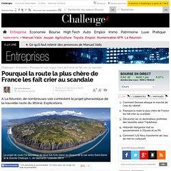 Pourquoi la route la plus chère de France les fait crier au scandale