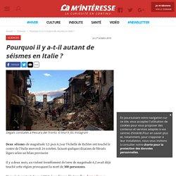 Pourquoi il y a-t-il autant de séismes en Italie? - Ça m'intéresse
