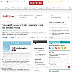 Pourquoi le sénateur Alain Lambert a fermé son compte Twitter