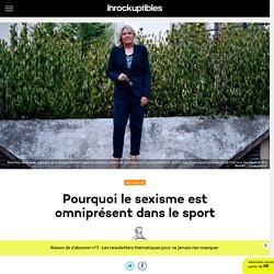 Pourquoi le sexisme est omniprésent dans le sport
