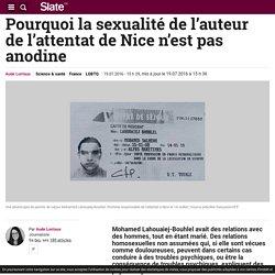 Pourquoi la sexualité de l'auteur de l'attentat de Nice n'est pas anodine