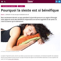 Pourquoi la sieste est si bénéfique