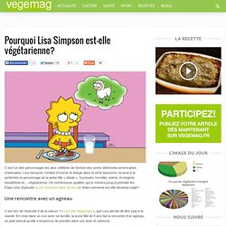 Pourquoi Lisa Simpson est-elle végétarienne?