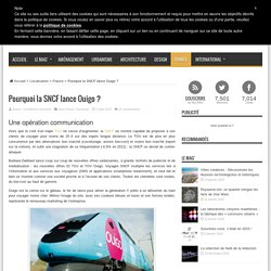 Pourquoi la SNCF lance Ouigo ?