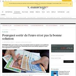 Pourquoi sortir de l'euro et revenir au franc n'est pas la bonne solution - Challenges.fr