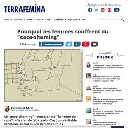"""Pourquoi les femmes souffrent du """"caca-shaming"""""""