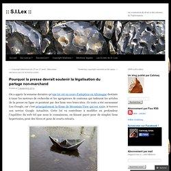Pourquoi la presse devrait soutenir la légalisation du partage non-marchand