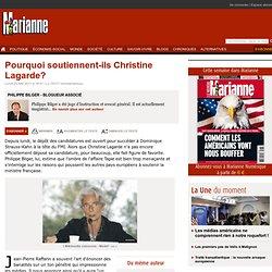 Pourquoi soutiennent-ils Christine Lagarde?