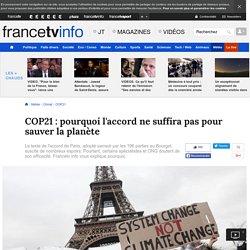 COP21 : pourquoi l'accord ne suffira pas pour sauver la planète