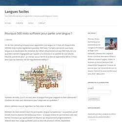 Pourquoi 500 mots suffisent pour parler une langue ?