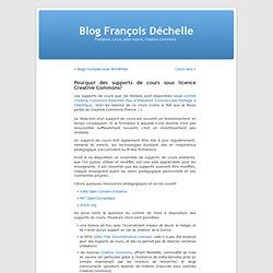 Pourquoi des supports de cours sous licence Creative Commons? « Blog François Déchelle-Mozilla Firefox