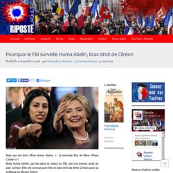 Pourquoi le FBI surveille Huma Abelin, bras droit de Clinton