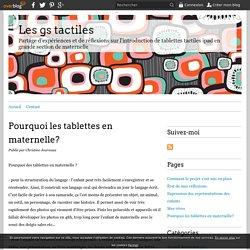 Pourquoi les tablettes en maternelle? - Tablettes iPad maternelle gs