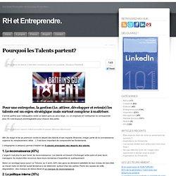 Pourquoi les talents partent