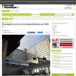 Pourquoi y a-t-il un tel absentéisme au CHU ? - 07/10/2014