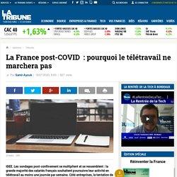 La France post-COVID: pourquoi le télétravail ne marchera pas