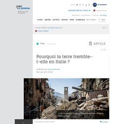 Pourquoi la terre tremble-t-elle en Italie