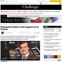 Pourquoi le Qatar croit toujours en la France- 21 octobre 2014