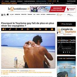 Pourquoi le Tourisme gay fait de plus en plus rêver les voyagistes?