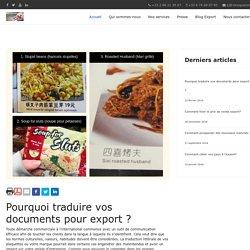 Pourquoi traduire vos documents pour export ?