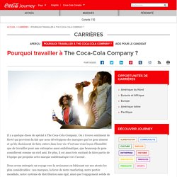 Pourquoi travailler à The Coca-Cola Company?: The Coca-Cola Company