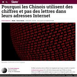 Pourquoi les Chinois utilisent des chiffres et pas des lettres dans leurs adresses Internet