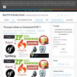 Pourquoi utiliser un framework PHP ?