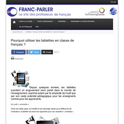 Pourquoi utiliser les tablettes en classe de français ?
