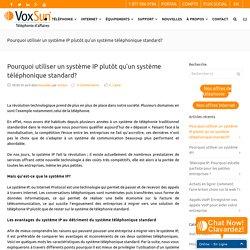 Pourquoi utiliser un système IP plutôt qu'un système téléphonique standard? - VoxSun