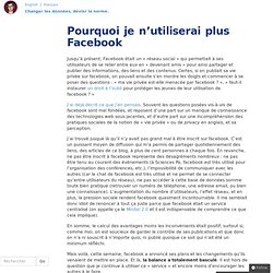 Pourquoi je n'utiliserai plus Facebook