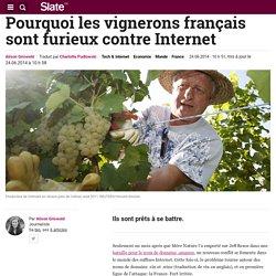 Pourquoi les vignerons français sont furieux contre Internet