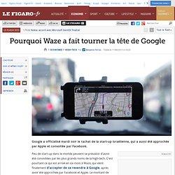 Pourquoi Waze a fait tourner la tête de Google