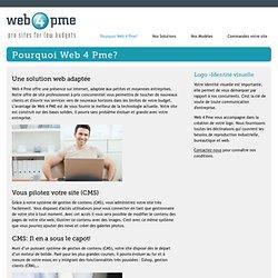 Pourquoi Web 4 Pme?