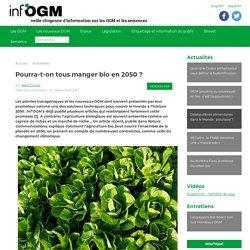 Pourra-t-on tous manger bio en 2050 ? - Inf'OGM