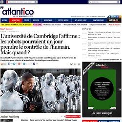 Les robots pourraient un jour prendre le contrôle de l'humain. Mais quand