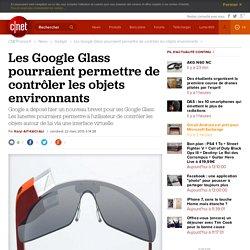 Les Google Glass pourraient permettre de contrôler les objets environnants