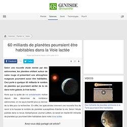 60 milliards de planètes pourraient être habitables dans la Voie lactée