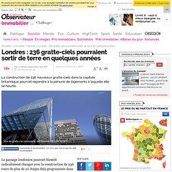Londres : 236 gratte-ciels pourraient sortir de terre en quelques années - 7 avril 2014 - Immobilier